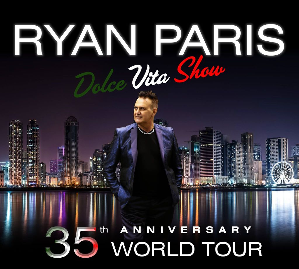 Ryan Paris - World Tour - 35th Anniv Year